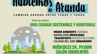 Hablemos de Aranda cierra su primer ciclo de debates con la última mesa denominada Una ciudad sostenible y habitable.