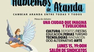 """""""Una ciudad que imagina y evoluciona"""" será la siguiente mesa de debate público de la plataforma Hablemos de Aranda ."""